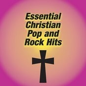 Essential Christian Pop And Rock Hits Songs