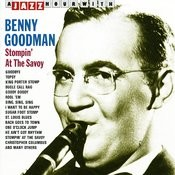 A Jazz Hour With Benny Goodman: Stompin At The Savoy Songs