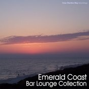 Emerald Coast Bar Lounge Collection Songs