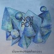 Not Pop Songs