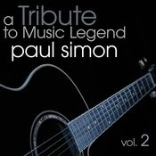 A Tribute To Music Legend Paul Simon Vol. 2 Songs