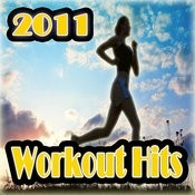 Hits 2011 Workout Songs