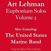 Art Lehman Euphonium Solos, Volume 2 Songs