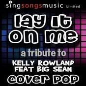 Lay It On Me Songs