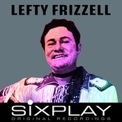 Six Play: Lefty Frizzell - Ep Songs