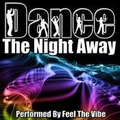 Dance The Night Away Songs