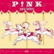 Pink Para Bebes Songs