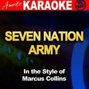 Seven Nation Army (In The Style Of Marcus Collins) [Karaoke Version] Song