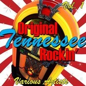 Original Tennessee Rockin' Vol. 1 Songs