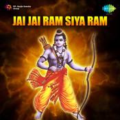 Jai Jai Ram Siya Ram Songs