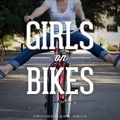 Girls On Bikes Song