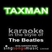 Taxman (Originally Performed By The Beatles) [Karaoke Audio Version] Song