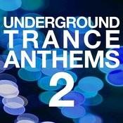 Underground Trance Anthems 2 Songs