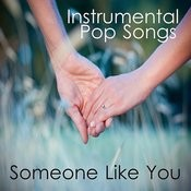 Someone Like You: Instrumental Pop Songs Songs