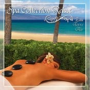 Spa Collection Relax Eau Songs