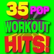 35 Pop Workout Hits! Songs