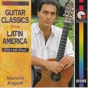 Guitar Classics From Latin America - Vol.2 Songs