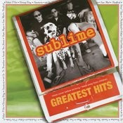 Sublime Greatest Hits (Explicit Version) Songs