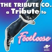 A Tribute To Footloose Songs