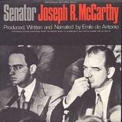 Senator Joseph R. Mccarthy Songs