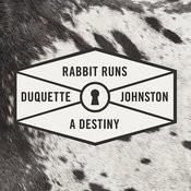 Rabbit Runs A Destiny - Single Songs