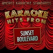 Karaoke Hits From Sunset Boulevard Songs