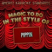 Magic To Do (In The Style Of Pippin) [Karaoke Version] - Single Songs