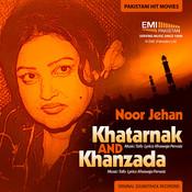 Khatarnak & Khanzada Songs