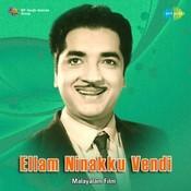 Ellam Ninakku Veni Songs
