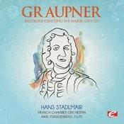 Graupner: Recorder Concerto In F Major, Gwv 323 (Digitally Remastered) Songs