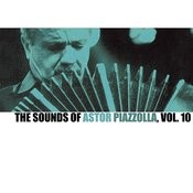 The Sounds Of Astor Piazzolla, Vol. 10 Songs