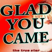 Glad You Came Song