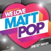 Almighty Presents: We Love Matt Pop - The 12