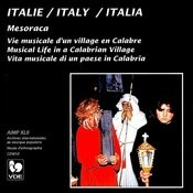 Italie: Vie Musicale D'un Village En Calabre - Italy: Musical Life In A Calabrian Village Songs