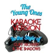 The Young Ones (In The Style Of Cliff Richard & The Shadows) [Karaoke Version] - Single Songs