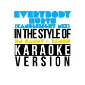 Everybody Hurts (Candlelight Mix) [In The Style Of Dj Sammy & Yanou] [Karaoke Version] Song