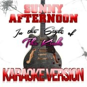 Sunny Afternoon (In The Style Of The Kinks) [Karaoke Version] Song