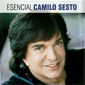 Esencial Camilo Sesto Songs