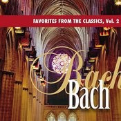 Favorites From The Classics, Vol. 2: Bach's Greatest Hits Songs