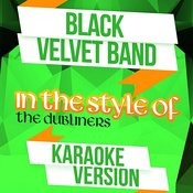 Black Velvet Band (In The Style Of The Dubliners) [Karaoke Version] Song
