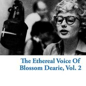 The Ethereal Voice Of Blossom Dearie, Vol. 2 Songs