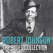The Blues Collection: Robert Johnson Songs