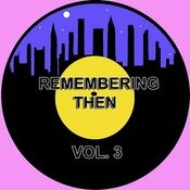 Remembering Then, Vol. 3 Songs