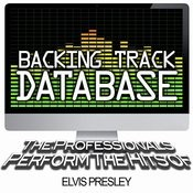 Backing Track Database - The Professionals Perform The Hits Of Elvis Presley (Instrumental) Songs
