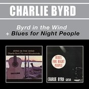 Byrd In The Wind + Blues For Night People Songs
