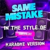 Same Mistake (In The Style Of James Blunt) [Karaoke Version] - Single Songs