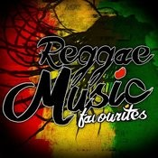 Reggae Music Favourites Songs