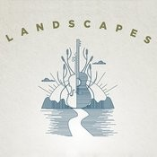 Landscapes Songs