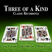 Three Of A Kind - Classic Recordings Songs