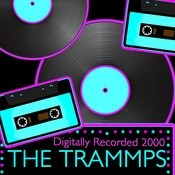 The Trammps (Digitally Recorded 2000) Songs